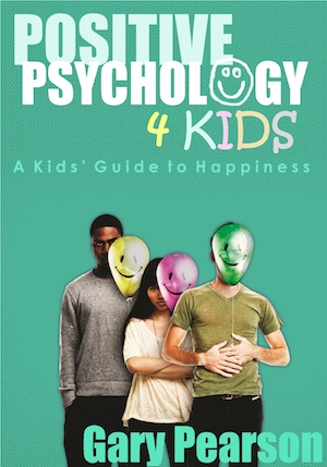 Positive Psychology 4 Kids