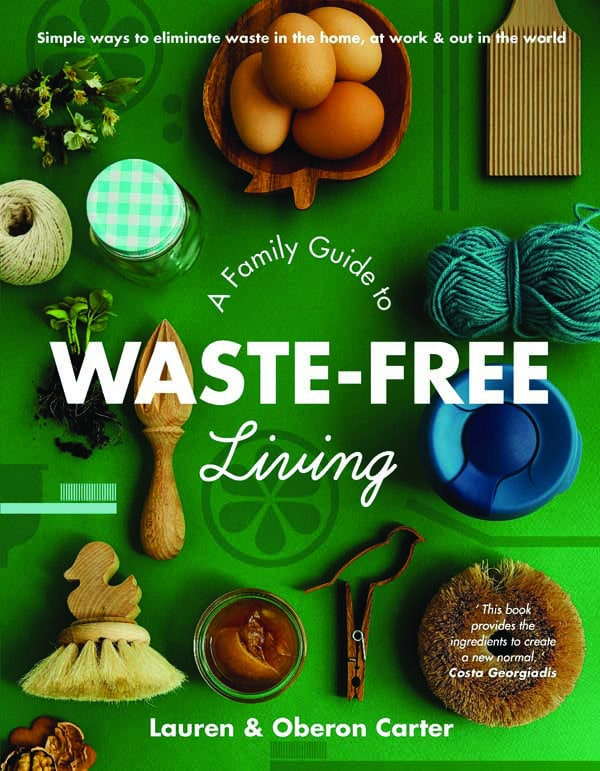 a family guide to waste free living by lauren and oberon carter. image lauren oberon